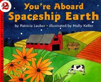 Let's Read and Find Out Science: You're Aboard Spaceship Earth, Stage 2