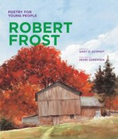 Robert Frost:  Poetry for Young People