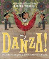 Danza! : Amalia Hernández and Mexico's Folkloric Ballet