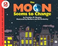 Let's Read and Find Out Science: The Moon Seems To Change, Stage 2
