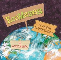 Ecomazes:  12 Earth Adventures