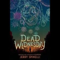 dead wednesday by jerry spinelli published by randomhouse