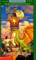 Enchanted Forest Chronicles  Book 3:  Calling On Dragons