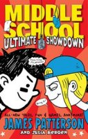 Middle School, Book 5:  Ultimate Showdown