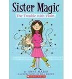 The Trouble With Violet (Sister Magic #1)