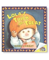 Gilbert and Friends: Lola's Trick or Treat