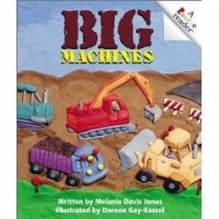 Big Machines:  A Rookie Reader
