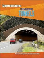 Tremendous Tunnels  (Superstructures series)