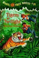 Magic Tree House Series, Book 19: Tigers at Twilight