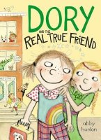 Dory Fantasmagory, Book 2:  Dory Fantasmagory and the Real True Friend