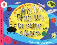 Let's Read and Find Out Science: Is There Life In Outer Space?, Stage 1