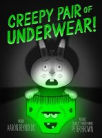 2creepy-pair-of-underwear-9781442402980_hr.jpg