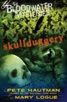 Bloodwater Mysteries:  Skullduggery