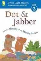 dot and jabber and the mystery of the missing stream