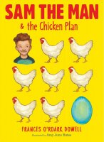 Sam the Man and the Chicken Plan