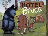 Mother Bruce, Book 2:  Hotel Bruce