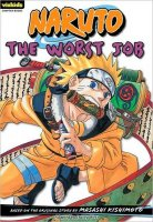 Naruto, 3:  The Worst Job (Naruto Chapter Books, 3)