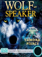 Wolf-Speaker (The Immortals, Book 2:)
