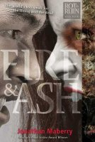Fire and Ash  (Rot and Ruin, Book 4)