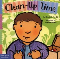 Clean Up Time  (Toddler Tools Series)