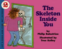 Let's Read and Find Out Science: The Skeleton Inside You, Stage 2