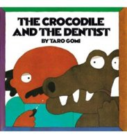 Crocodile and the Dentist  (The Crocodile and the Dentist)