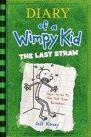 Diary of A Wimpy Kid, Book 3:  The Last Straw