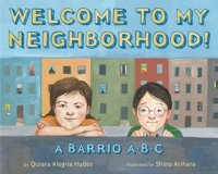 Welcome to My Neighborhood! A Barrio ABC