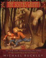 Sisters Grimm, Book 1:  The Fairy Tale Detectives