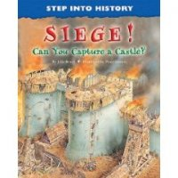 Step Into History:  Siege!  Can You Capture a Castle?