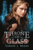 Throne of Glass, Book 1