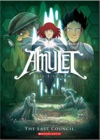 Amulet, Book 4: The Last Council
