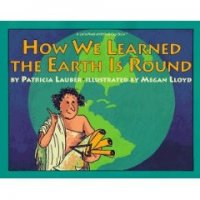 Let's Read and Find Out:  How We Learned the Earth Is Round