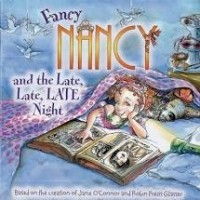 Fancy Nancy and the late late late night