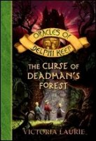 The Curse of the Dead Man's Forest (Oracles of Delphi Keep, Book Two)