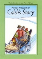Sarah Plain and Tall, Book 3:  Caleb's Story