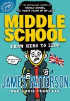 Middle School, Book 10:  From Hero to Zero