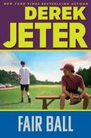Contract Book 4:  Fair Ball   (Jeter Publishing Series)  (The Contract Book 4)