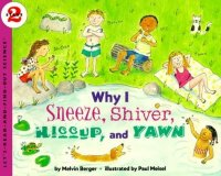 Let's Read and Find Out Science: Why I Sneeze, Shiver, Hiccup and Yawn, Stage 2