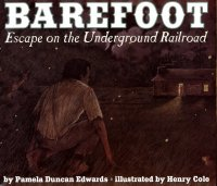 Barefoot   Escape on the Underground Railroad