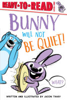 bunny will not be quiet