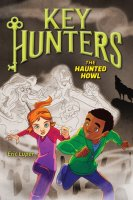 Key Hunters, Book 3:  The Haunted Howl