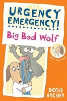 big bad wolf urgency emergency