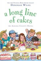 A Long Line of Cakes An Aurora County Novel