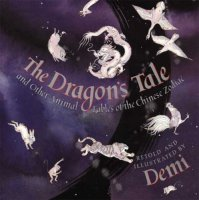 Dragon's Tale: and Other Animal Fables of the Chinese Zodiac, The