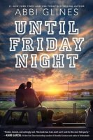 Until Friday Night  (Field Party series)