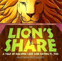 The Lion's Share:  A Tale of Halving Cake and Eating It Too!