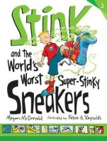 Stink, Book 3:  Stink and the World's Worst Super-Stinky Sneakers