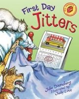 First Day Jitters   (Mrs. Hartwell's classroom adventures, Book 1)