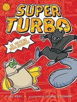 Super Turbo, Book 2:   Flying Ninja Squirrels